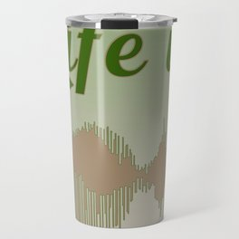 Life is Music Travel Mug