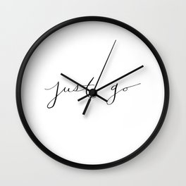 'Just Go' Calligraphy Hand Lettering Wall Clock