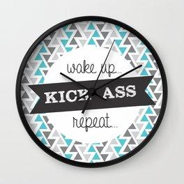 Wake Up, Kick Ass, Repeat Wall Clock