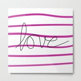 Pink Stripes Love Metal Print