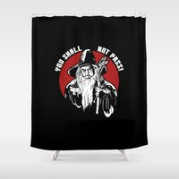 gandalf Shower Curtains featuring you shall not pass gandalf by Buby87