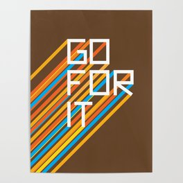70s Go For It Poster