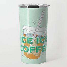 Ice Ice Coffee Travel Mug