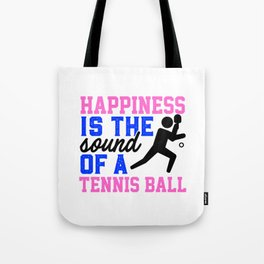 Happiness Is The Sound Of A Tennis Ball Colorful Tote Bag
