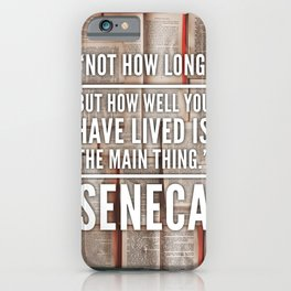 Seneca Quote iPhone Case