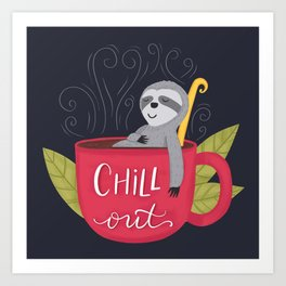 Chill Out Sloth Art Print
