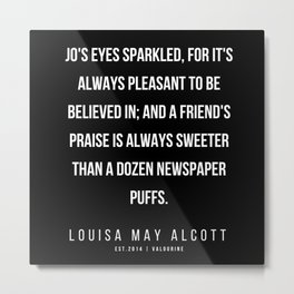 56     |   Louisa May Alcott Quote | 200413 Metal Print