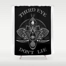-Third Eye Don't Lie- Shower Curtain