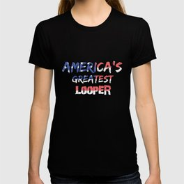 America's Greatest Looper T-shirt