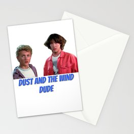 Bill & Ted dude Stationery Cards