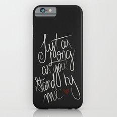 STAND BY ME Slim Case iPhone 6s