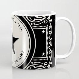 The End Of The Line Coffee Mug