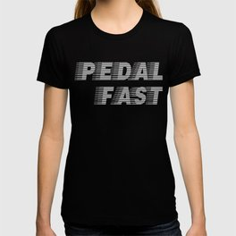 Pedal Fast Cycling I Love Pedaling Riding Bikes Silver T-shirt