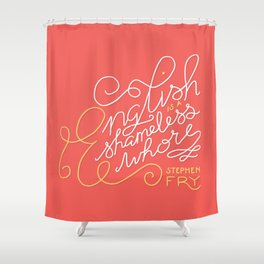 English is a Shameless Whore, Stephen Fry Shower Curtain