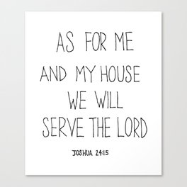 Serve the Lord Canvas Print