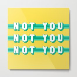 The Fighter, Not You (Rule of Threes) Metal Print