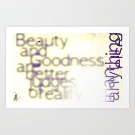 Beauty and Goodness Art Print