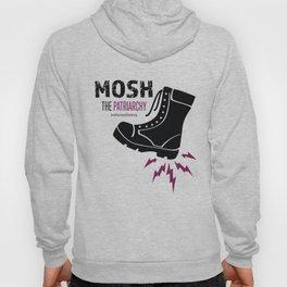 MOSH the Patriarchy Hoody