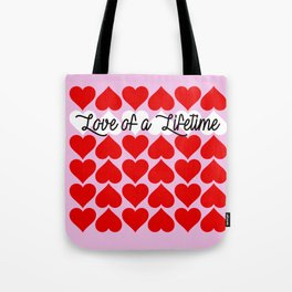 Love of a Lifetime Tote Bag