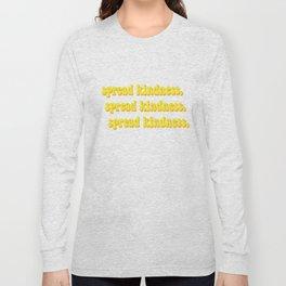 Spread Kindness Long Sleeve T-shirt