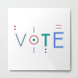 Vote Baby Vote 031916 Metal Print