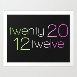 twentytwelve 2012 Art Print