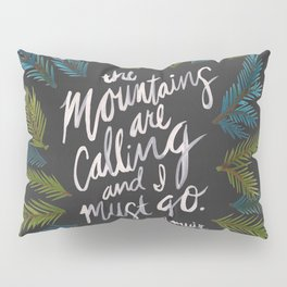 Mountains Calling – Charcoal Pillow Sham