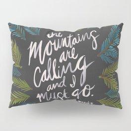 Mountains Calling – Charcoal Pillow Sham
