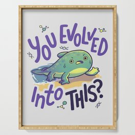You Evolved Into This? // Evolution, Darwin, Biology, Nature Serving Tray