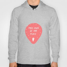 This must be the place Hoody