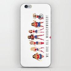 We Are All Wonderwomen! iPhone & iPod Skin