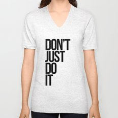 Don't Just Do It Unisex V-Neck