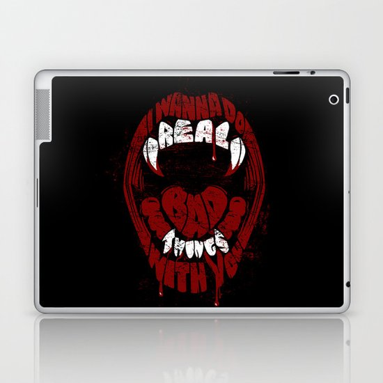 Real Bad Things Laptop & iPad Skin
