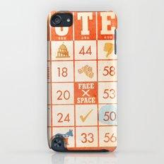 The Bingo Vote Slim Case iPod touch