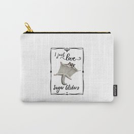 I Love Sugar Gliders Carry-All Pouch