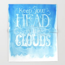 Keep Your Head in the Clouds Throw Blanket