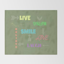 Live Dream Smile Throw Blanket