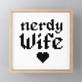 nerdy wife geek married couple gift Framed Mini Art Print