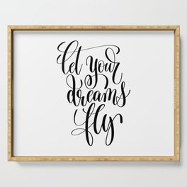Let your dreams fly Serving Tray