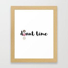It's donut time Framed Art Print