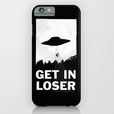 Get In Loser iPhone 6 Slim Case