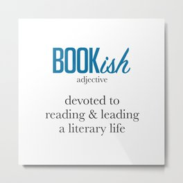 Bookish By Definition Metal Print