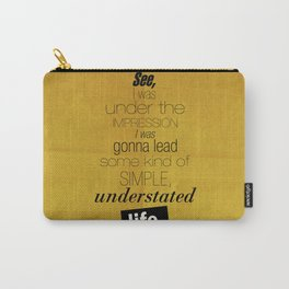 Understated Life Carry-All Pouch