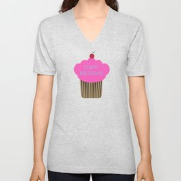 Happy Birthday Cupcake,Happy Birthday, Birthday Cupcake, Cherry on Top, Pink Cupcake, Pink, Birthday Unisex V-Neck
