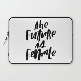 The Future is Female Laptop Sleeve