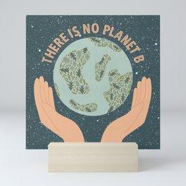 No Planet B Mini Art Print