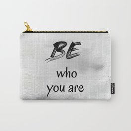Be Who You Are (achro) Carry-All Pouch