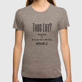 ENFJ Hug Life T-shirt