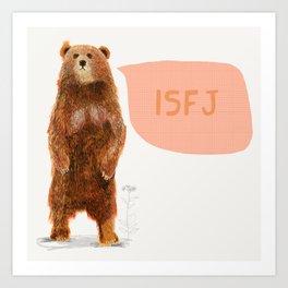 ISFJ - Bear Art Print