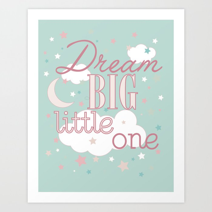 Dream Big Little One In Teal And Pink  Inspirational Wall Decor For Girls  Art